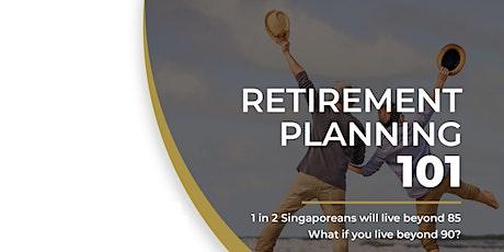 Retirement Planning 101 webinar (Singapore) tickets