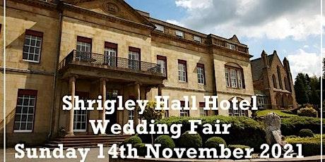 Cheshire Wedding Fayre at Shrigley Hall Hotel tickets