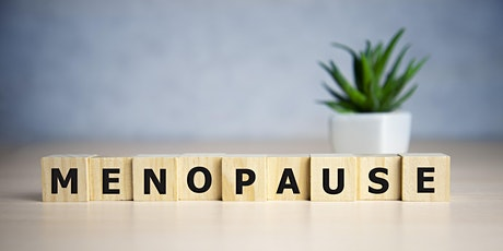Menopause - The Last Great Taboo tickets