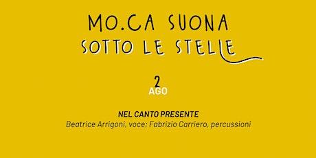 MO.CA SUONA - NEL CANTO PRESENTE biglietti