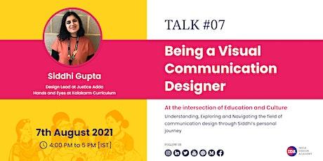 IDA #Talk 07 | Being a Visual Communication Designer tickets
