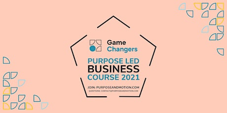 Scaling Towards Purpose - Presented by Purpose+Motion tickets