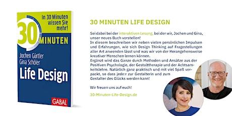 30 Minuten Life Design: Die interaktive Lesung zur Buch-Veröffentlichung entradas
