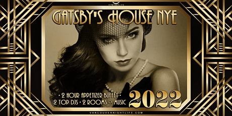 Vancouver New Year's Eve 2022 - Gatsby's House Party tickets