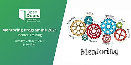 Open Doors Mentoring Programme 2021 - Mentee Training tickets