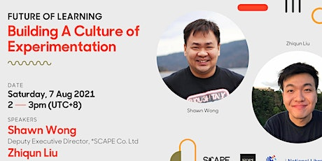 Building A Culture of Experimentation | Future of Learning tickets