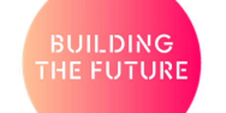 Building the Future 2021 Tickets