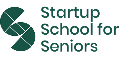 Introduction to Startup School for Seniors for Local Authorities & Funders tickets