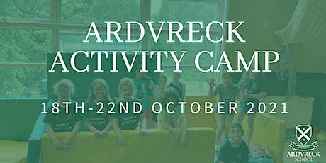 Ardvreck Activity Camp - October Half Term tickets