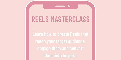 Reels Masterclass with blu communications tickets