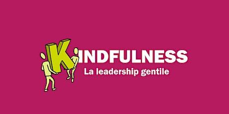 Kindfulness - La leadership gentile biglietti