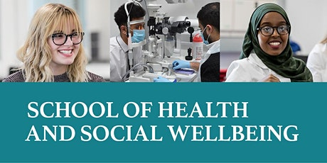 School of Health and Social Wellbeing and Eye Clinic Launch tickets