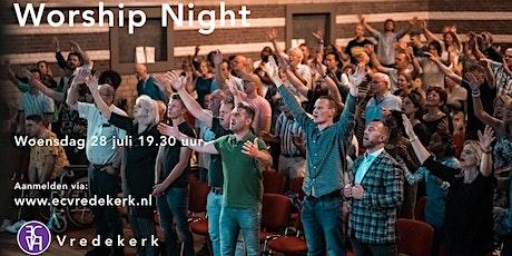 Worship Night woensdag 28 juli 19.30  uur tickets