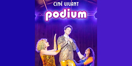 Ciné-Vivant / Podium (VF) billets