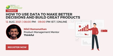 How to Use Data to Make Better Decisions and Build Great Products tickets