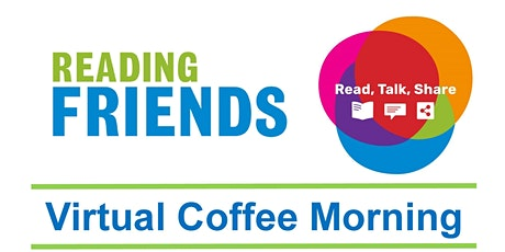 Reading Friends Virtual Coffee Morning tickets
