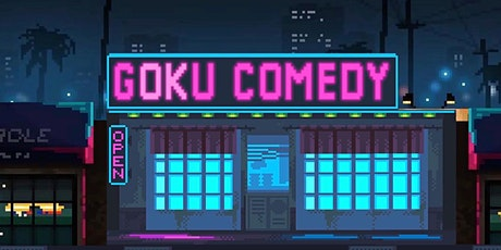 Goku Comedy  - Session 4 billets
