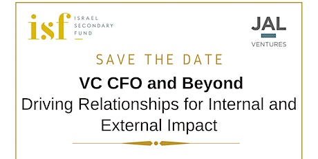 VC CFO and Beyond: Driving Relationships for Internal and External Impact tickets