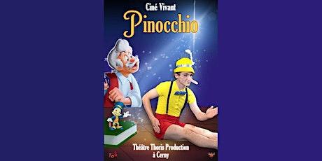 Ciné-Vivant / Pinocchio (VF) billets