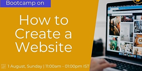 Global Institutes Bootcamp, How to Create a Website,1st August 2021 tickets