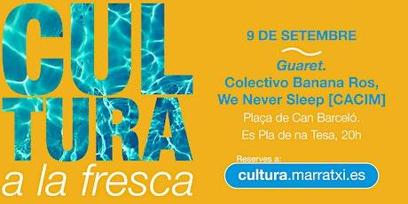 Guaret. Colectivo Banana Ros – We Never Sleep [CACIM] - Cultura a la Fresca entradas