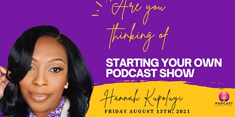 Are you thinking of starting your own podcast show? tickets