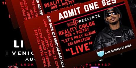 Reality Childs Album celebration Live Aug 19th tickets