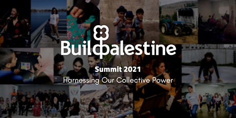 BuildPalestine Summit: Harnessing Our Collective Power tickets