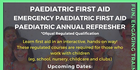 Paediatric First Aid Annual Refresher tickets