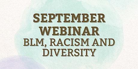 September Webinar - BLM, Diversity and Racism tickets