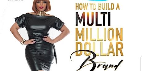 How to build a multi million dollar brand masterclass tickets
