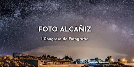 Foto Alcañiz. I Congreso de Fotografía. 2021 entradas