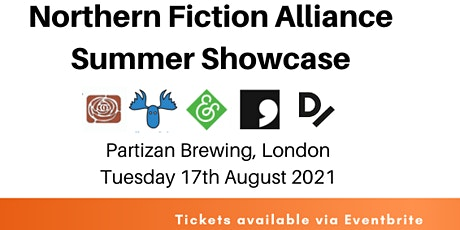 The Northern Fiction Alliance London Summer Showcase tickets
