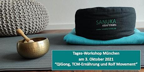 Tages-Workshop München: QiGong, TCM-Ernährung und Rolf Movement Tickets