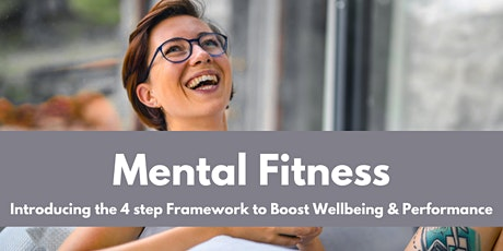 Using Mental Fitness to Boost Wellbeing and Performance tickets