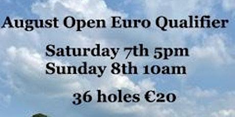 August Open Euro Qualifier tickets
