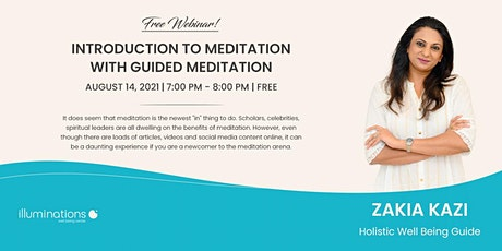 Free Webinar: Introduction To Meditation With Guided Meditation With Zakia tickets