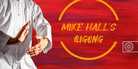 Mike Hall's Qi Gong | In-Centre tickets