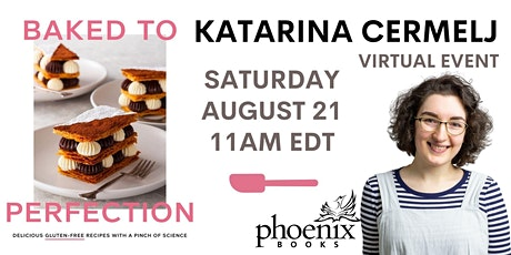 Baked to Perfection : Katarina Cermelj - Virtual Book Launch & Cooking Demo tickets