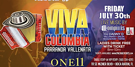 Live Vallenato and More by Mompirris and JK Friday July 30Th @ ONE11 BOCA tickets