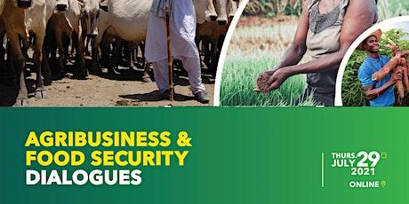 Agribusiness & Food Security Dialogues biljetter
