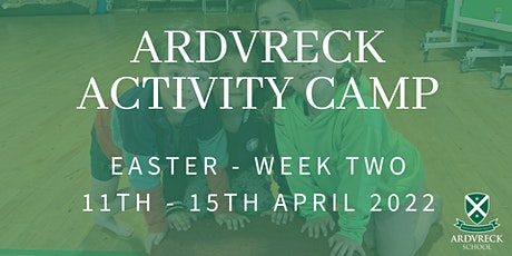 Ardvreck Activity Camp - Easter 11th-15th April 2022 tickets