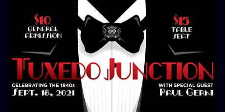 Tuxedo Junction, with special guest Paul Gerni tickets