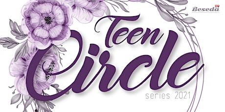 Teen Circle 2021 Series tickets