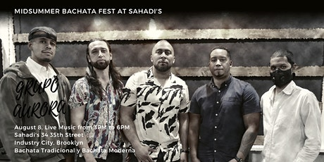 Midsummer Bachata Fest 2021 at Sahadi's featuring Grupo Aurora tickets