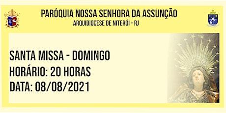 PNSASSUNÇÃO CABO FRIO - SANTA MISSA - DOMINGO - 20 HORAS - 08/08/2021 ingressos