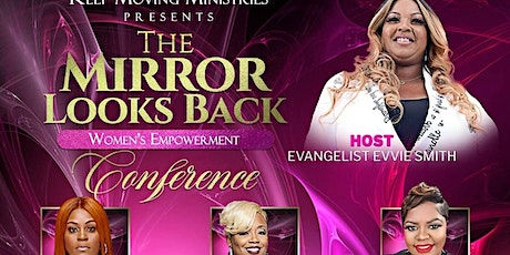 The Mirror Looks Back Women's Empowerment Conference tickets
