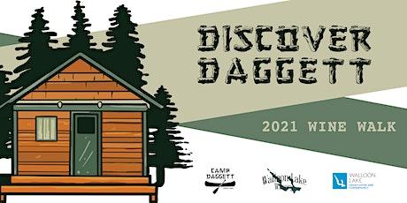 Discover Daggett Wine Walk tickets