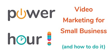 FREE* Video Marketing for Small Business (and how to do it) Workshop Tickets
