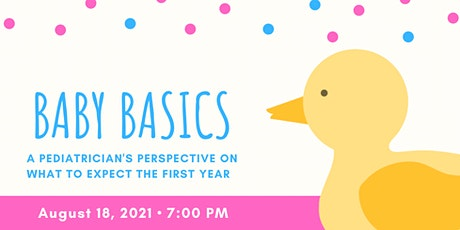 Virtual Baby Basics: A Pediatrician's Perspective on Baby's First Year tickets